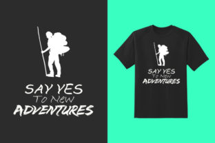 Print on Demand: Say Yes to New Adventure Craft Design Graphic Crafts By colorify_design