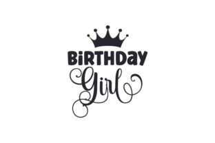 Birthday Girl Quotes Craft Cut File By Creative Fabrica Crafts