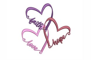 Faith Hope and Love Inspirational Embroidery Design By NinoEmbroidery
