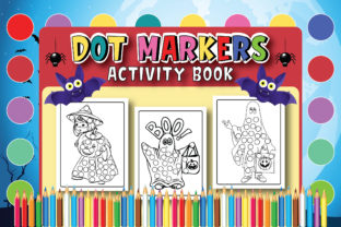 Halloween Dot Marker Coloring Pages Kids Graphic Coloring Pages & Books Kids By Moonz Coloring
