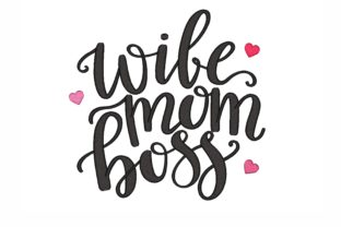 Wife Mom Boss Mother Embroidery Design By NinoEmbroidery