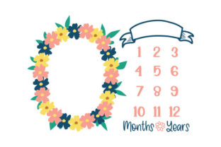 Floral Milestone Blanket Template Baby Craft Cut File By Creative Fabrica Crafts