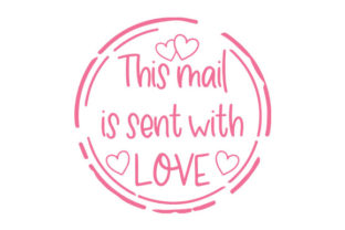 This Mail is Sent with Love Quotes Craft Cut File By Creative Fabrica Crafts