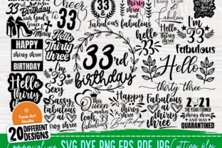 Print on Demand: 33rd Birthday Quotes, Svg Cut Files Graphic Crafts By TonisArtStudio