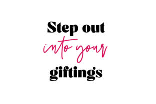Step out into Your Giftings Work Craft Cut File By Creative Fabrica Crafts