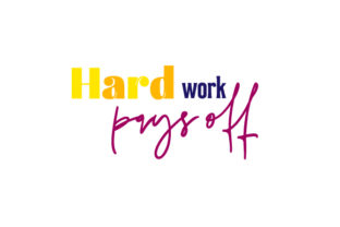 Hard Work Pays off Work Craft Cut File By Creative Fabrica Crafts