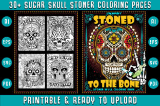Print on Demand: 30+ Sugar Skull Stoner Coloring Pages Graphic Coloring Pages & Books Adults By Dreamsky Publishing