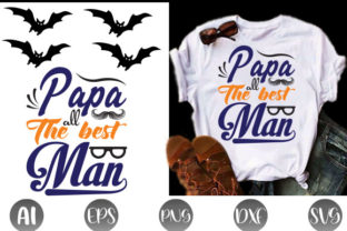 Papa All the Best Man Graphic Print Templates By Graphic Art