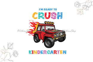 Im Ready to Crush Kindergarten Svg Graphic Illustrations By Wilkins Shop