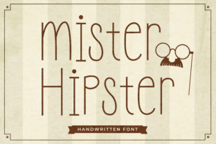 Print on Demand: Mister Hipster Sans Serif Font By TypeFactory