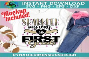 Print on Demand: Sparkled My Way into First Grade Graphic Crafts By dynamicdimensions