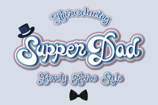Print on Demand: Supper Dad Script & Handwritten Font By Nobu Collections