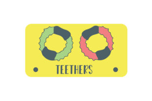 Teethers Label Designs & Drawings Craft Cut File By Creative Fabrica Crafts