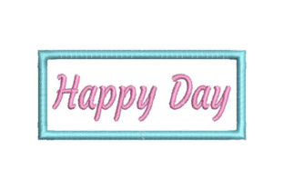 Happy Day Friends Quotes Embroidery Design By Embroiderypacks