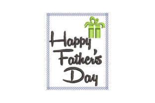 Happy Father's Day Father's Day Embroidery Design By Embroiderypacks