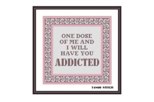Print on Demand: One Dose of Me Funny Romantic Embroidery Graphic Cross Stitch Patterns By Tango Stitch