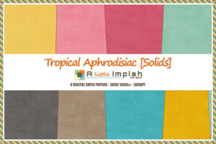 Print on Demand: Tropical Aphrodisiac [Solids] Paper Pack Graphic Backgrounds By A little Impish by Mx. ABP