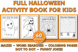 Print on Demand: FULL HALLOWEEN ACTIVITY BOOK for KIDS Graphic Coloring Pages & Books Kids By KDP INTERIOR DESIGN