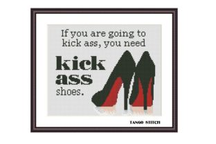 Print on Demand: Kick Shoes Funny Sarcastic Feminist Graphic Cross Stitch Patterns By Tango Stitch