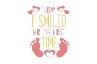Today I Smiled for the First Time Baby Craft Cut File By Creative Fabrica Crafts