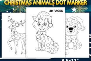 Print on Demand: Christmas Animals Dot Marker Pages Graphic Coloring Pages & Books Kids By Simran Store