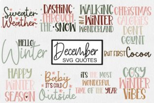 Print on Demand: December SVG Quotes   Winter SVG Cut Graphic Crafts By illuztrate 1