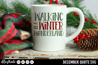 Print on Demand: December SVG Quotes   Winter SVG Cut Graphic Crafts By illuztrate 11