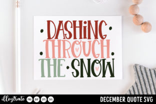 Print on Demand: December SVG Quotes   Winter SVG Cut Graphic Crafts By illuztrate 6