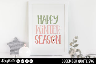 Print on Demand: December SVG Quotes   Winter SVG Cut Graphic Crafts By illuztrate 7