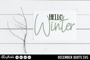 Print on Demand: December SVG Quotes   Winter SVG Cut Graphic Crafts By illuztrate 8