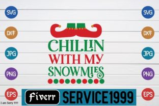 Chillin' with My Snowmies Graphic Print Templates By fiverrservice1999
