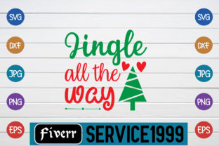 Jingle All the Way Graphic Print Templates By fiverrservice1999