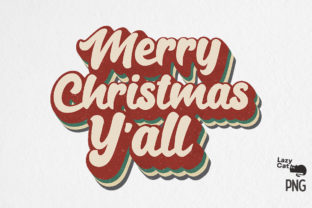 Merry Christmas Y'all Sublimation Graphic Print Templates By Lazy Cat
