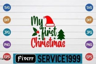 My First Christmas Graphic Print Templates By fiverrservice1999