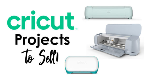 Cricut Projects to Sell