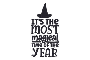 It's the Most Magical Time of the Year Halloween Craft Cut File By Creative Fabrica Crafts