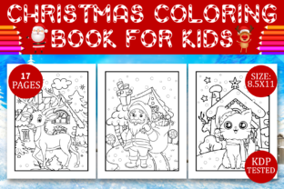Print on Demand: Christmas Coloring Book for Kids KDP Graphic Coloring Pages & Books Kids By Design Empire