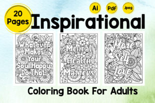 Inspirational Coloring Book for Adults Graphic Coloring Pages & Books By Creative Artist