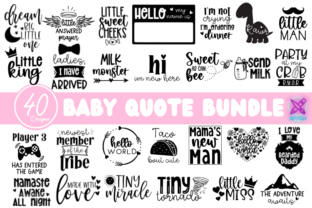 Baby Sayings Newborn Svg Bundle Graphic Graphic Crafts By Rumi Designed