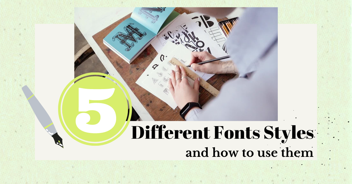 5 Different Fonts Styles and How to Use Them main article image