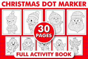 Print on Demand: CHRISTMAS DOT MARKER ACTIVITY BOOK - KDP Graphic Coloring Pages & Books Kids By KDP INTERIOR DESIGN