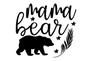 Print on Demand: Mama Bear Home Family Graphic Crafts By leekxstudio