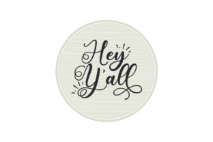 Hey Y'all Round Wooden Door Sign Doors Signs Craft Cut File By Creative Fabrica Crafts