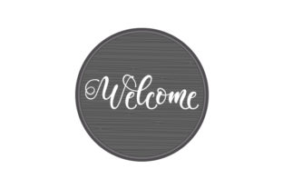 Welcome Round Wooden Door Sign Doors Signs Craft Cut File By Creative Fabrica Crafts