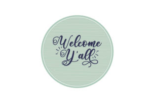 Welcome Y'all Round Wooden Door Sign Doors Signs Craft Cut File By Creative Fabrica Crafts