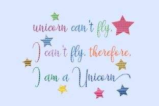 Print on Demand: Unicorn Can't Fly Quote Animal Quotes Embroidery Design By setiyadissi