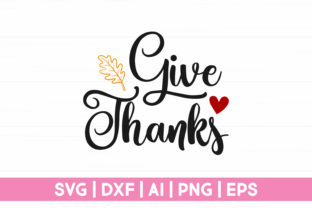 Print on Demand: Give Thanks SVG Graphic Crafts By CraftartSVG