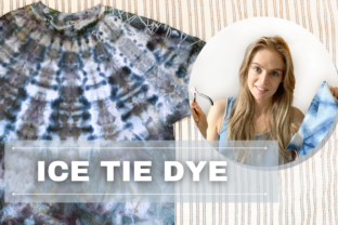 Ice Tie-Dyeing for Beginners Classes By catherine.ruhl