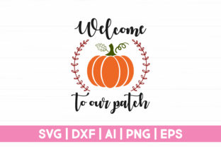 Print on Demand: Welcome to Our Patch Graphic Crafts By CraftartSVG