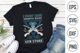 Guns Lover Quotes T-shirt Design, I Enjo Graphic Print Templates By Alif Graphics